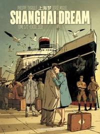 Philippe Thirault et Jorge Miguel - Shanghai Dream Tome 1 : Exode 1938.