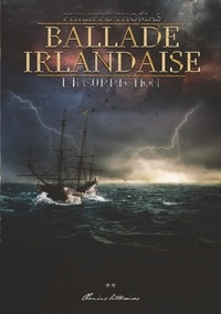 Philippe Thomas - Ballade irlandaise 2 : Ballade irlandaise (volume 2) - L'Insurrection.