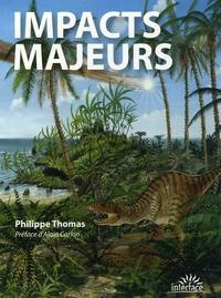 Philippe Thomas - Impacts majeurs.