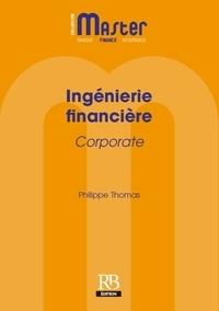 Philippe Thomas - Ingénierie financière - Corporate.