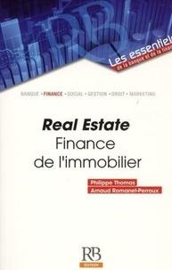 Philippe Thomas et Arnaud Romanet-Perroux - Real Estate - Finance de l'immobilier.