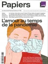 Philippe Thureau-Dangin - France Culture Papiers N°35, janvier-mars 2 : L'amour au temps de la pandémie.