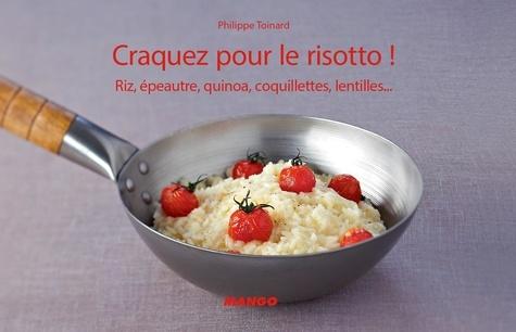 Craquez pour le risotto !. Riz, épeautre, quinoa, coquillettes, lentilles...