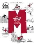 Philippe Toinard - M, le grand livre du Guide Michelin.