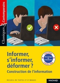 Ebook pdf télécharger Informer, s'informer, déformer  - Construction de l'information 9782210759169 (French Edition)