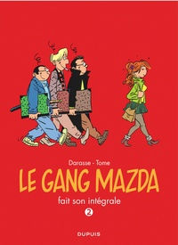 Philippe Tome et Christian Darasse - Le gang Mazda fait son intégrale Tome 2 : 1992-1996.