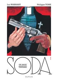 Philippe Tome et Luc Warnant - Soda Tome 1 : Un ange trépasse.