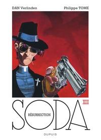 Philippe Tome et Dan Verlinden - Soda Tome 13 : Résurrection.