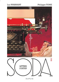 Philippe Tome et Luc Warnant - Soda Tome 2 : Lettres à Satan.
