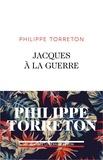 Philippe Torreton - Jacques à la guerre.
