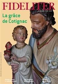 Philippe Toulza - Fideliter N° 249, mai-juin 201 : La grâce de Cotignac.
