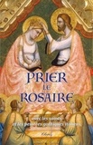 Philippe Toulza - Prier le rosaire avec les saints et les peintres gothiques italiens.
