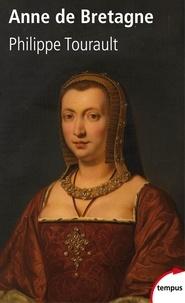 Philippe Tourault - Anne de Bretagne.