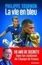 Philippe Tournon - La Vie en bleu.