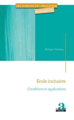 Ecole inclusive. Conditions et applications
