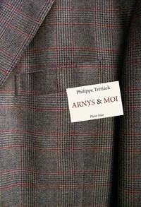 Philippe Trétiack - Arnys & moi.