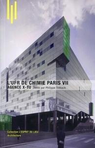 Philippe Trétiack et Michèle Leloup - L'UFR de chimie Paris VII - Agence X-Tu.