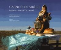 Philippe Tristan - Carnets de Sibérie - Région Kraï de l'Altaï.