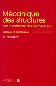 MECANIQUE DES STRUCTURES. Par la méthode des éléments finis, statistique et dynamique.pdf