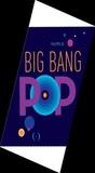 Philippe Ug - Big Bang Pop.