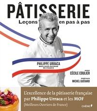 Philippe Urraca - Pâtisserie - Leçons en pas à pas.