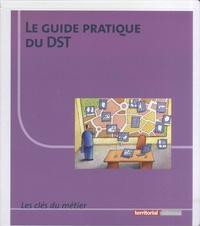Deedr.fr le guide pratique du DST - Avec accès en ligne CL53 Image