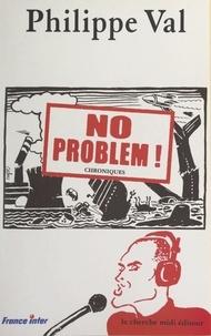 Philippe Val et Philippe Labarde - No problem ! - Chroniques sur France Inter.