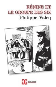 Philippe Valcq - Rénine et le Groupe des Six.