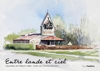 Philippe Valliez et Chantal Detcherry - Entre lande et ciel.