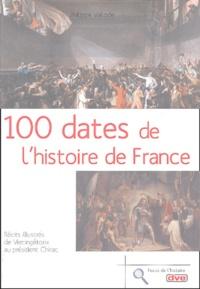 Philippe Valode - 100 dates de l'histoire de France.
