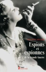 Philippe Valode - First Histoire  : Espions et espionnes de la Grande Guerre.