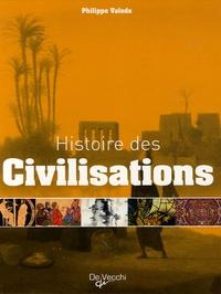 Histoires des civilisations - Grandeur et décadence de plus de 60 civilisations qui ont façonné notre planète.pdf