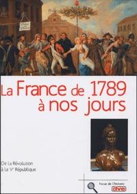 Philippe Valode - La France de 1789 à nos jours - De la Révolution à la Ve République.
