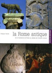 Philippe Valode - La Rome antique.