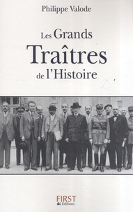 Philippe Valode - Les grands traîtres de l'Histoire.