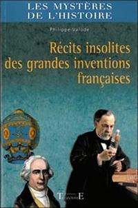 Récits insolites des grandes inventions françaises.pdf