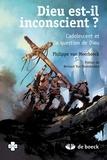 Philippe Van Meerbeeck - Dieu est-il inconscient ?.