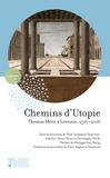 Philippe Van Parijs et Christophe Vielle - Chemins d'Utopie - Thomas More à Louvain, 1516-2016.