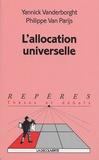 Philippe Van Parijs et Yannick Vanderborght - L'allocation universelle.