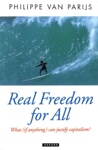 Philippe Van Parijs - Real Freedom for All - What (if anything) can justify capitalism?.