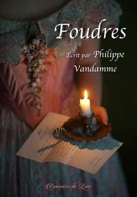 Philippe Vandamme - Foudres.
