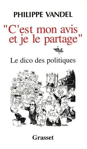 Philippe Vandel - C'est mon avis et je le partage.