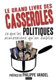 Philippe Vandel - Le grand livre des casseroles.