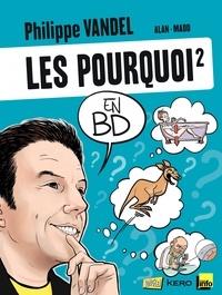 Philippe Vandel - Les pourquoi en BD - Tome 2.