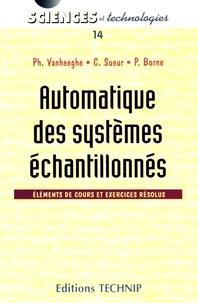 Automatique des systèmes échantillonnés - Eléments de cours et exercices résolus.pdf