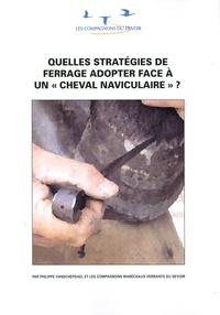 Quelles stratégies de ferrage adopter face à un cheval naviculaire ?.pdf