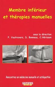 Philippe Vautravers et Dominique Bonneau - Membre inférieur et thérapies manuelles.