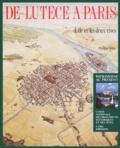 Philippe Velay - De Lutèce à Paris - L'île et les deux rives.