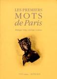 Philippe Velay et Jérôme Godeau - Les premiers mots de Paris.