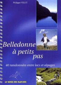 Philippe Velut - Belledonne à petits pas.